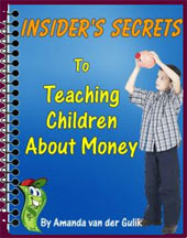 Insider's Secrets to Teaching Children About Money eBook